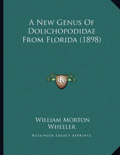A New Genus of Dolichopodidae from Florida (1898)