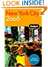 Fodor's New York City 2006 (Fodor's Gold Guides)