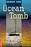 Ocean Tomb (Edge: Danger Zone) (0749694904) by Masters, Anthony