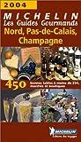 echange, troc Guides Gourmands - Les Guides Gourmands : Nord-Pas-de-Calais - Champagne 2004