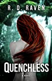 Quenchless: A Novel