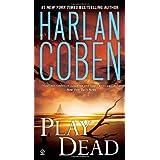 Play Dead ~ Harlan Coben