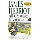 All Creatures Great and Small ~ James Herriot