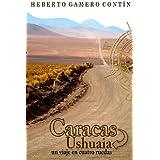 Caracas-Ushuaia: un viaje en cuatro ruedas