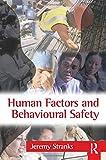 Human Factors and Behavioural Safety