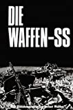 img - for Die Waffen- SS. Eine Bilddokumentation in englisch/deutsch. book / textbook / text book