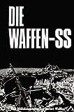 Die Waffen- SS. Eine Bilddokumentation in englisch/deutsch. (3790904341) by Walther, Herbert