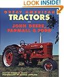 Great American Tractors: John Deere,...