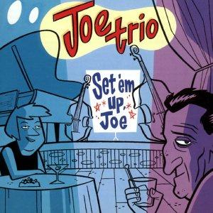 Set 'Em Up, Joe