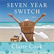 Seven Year Switch: A Novel | [Claire Cook]