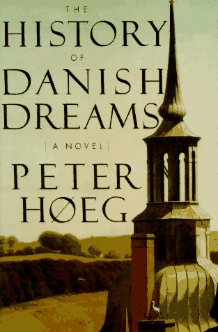 The History of Danish Dreams, Peter Hoeg