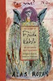 The Diary of Frida Kahlo: An Intimate Self-Portrait (0810959542) by Fuentes, Carlos
