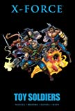 img - for X-Force: Toy Soldiers book / textbook / text book