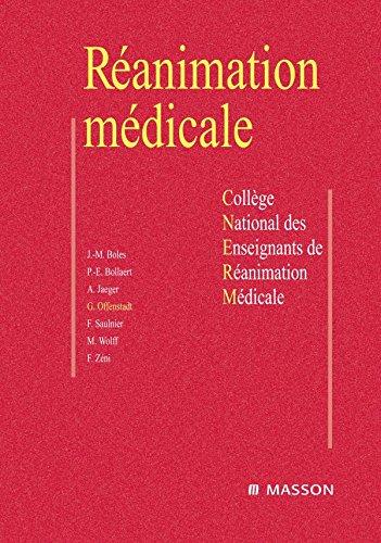 Réanimation médicale (French Edition)