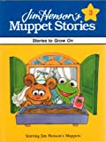 img - for Jim Henson's Muppet Stories 3: Stories to Grow On book / textbook / text book