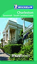 Michelin Must Sees Charleston, Savannah and the South Carolina Coast (Must See Guides/Michelin)