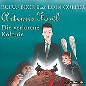 Die verlorene Kolonie (Artemis Fowl 5) | Eoin Colfer