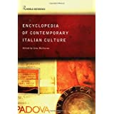 Encyclopedia of Contemporary Italian Culture (Routledge World Reference) ~ Gino Moliterno