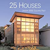 img - for 25 Houses Under 3000 Square Feet book / textbook / text book