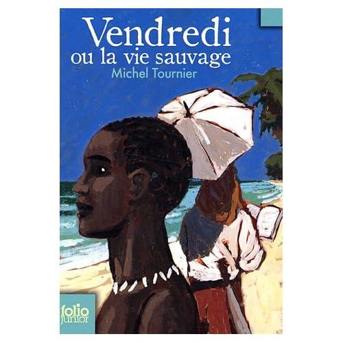 Vendredi ou la vie sauvage de Michel Tournier, édition Folio Junior