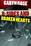 B-Sides and Broken Hearts