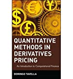 img - for [ QUANTITATIVE METHODS IN DERIVATIVES PRICING: AN INTRODUCTION TO COMPUTATIONAL FINANCE (WILEY FINANCE SERIES) - GREENLIGHT ] By Tavella, Domingo ( Author) 2002 [ Hardcover ] book / textbook / text book