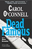 Dead Famous: A Mallory Novel