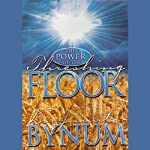 The Power of the Threshing Floor | Juanita Bynum