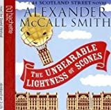 Alexander McCall Smith The Unbearable Lightness Of Scones (44 Scotland Street)