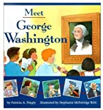 Meet George Washington (0824941314) by Patricia A. Pingry