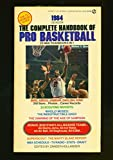img - for The Complete Handbook of Pro Basketball 1984: 1984 Edition book / textbook / text book
