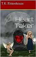 Heart Taker: Death is hard on the heart!