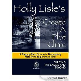 Holly Lisle's Create A Plot Clinic (English Edition)