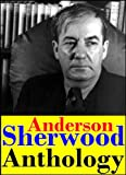 img - for Anthology Sherwood Anderson (Windy McPherson's Son, Marching Men, Poor White, Winesburg, Ohio, The Triumph of the Egg and Death in the Woods and Other Stories) book / textbook / text book