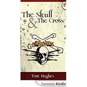 The Skull & The Cross (English Edition)