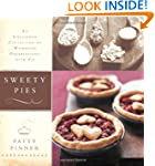 Sweety Pies: An Uncommon Collection o...