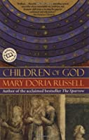 Children of God (Ballantine Reader&#39;s Circle)
