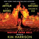 Hotter Than Hell (       UNABRIDGED) by Kim Harrison (editor) Narrated by Teresa Willis
