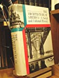 img - for The Architecture of America: A Social and Cultural History (Signed) book / textbook / text book