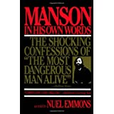 Manson in His Own Wordsby Charles Manson