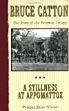img - for A Stillness at Appomattox (Army of the Potomac, Vol. 3) book / textbook / text book