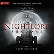 Nightlord: Shadows | Garon Whited