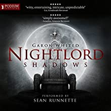 Shadows: Nightlord, Book 2 Audiobook by Garon Whited Narrated by Sean Runnette