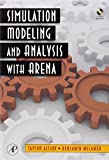 img - for Simulation Modeling and Analysis with ARENA by Altiok, Tayfur, Melamed, Benjamin(July 6, 2007) Hardcover book / textbook / text book