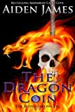 img - for The Dragon Coin (The Judas Chronicles) (Volume 4) book / textbook / text book