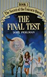 Secret of the Unicorn Queen: The Final Test Bk. 3 Dory Perlman