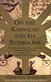 On the Kabbalah and its Symbolism (Mysticism & Kabbalah)