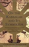 img - for On the Kabbalah and its Symbolism (Mysticism & Kabbalah) book / textbook / text book