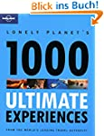 Lonely Planet's Ultimate Experiences...