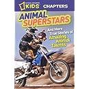 Animal Superstars (Turtleback School & Library Binding Edition) (National Geographic Kids Chapters)